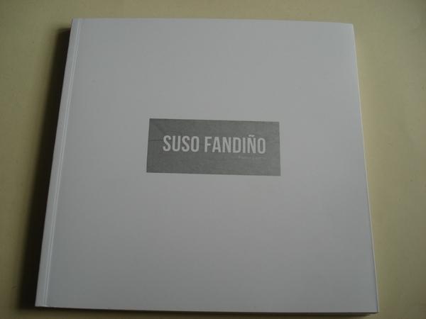 Suso Fandiño. Rasca y gana. Catálogo Exposición. A Coruña, 2012. Textos en español e inglés
