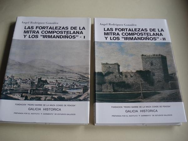 Las fortalezas de la Mitra Compostelana y los Irmandiños. 2 tomos