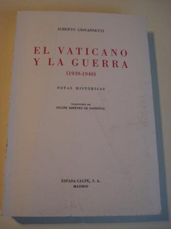 El Vaticano y la guerra (1939-1940). Notas históricas. Traducción de Felipe Ximénez Sandoval