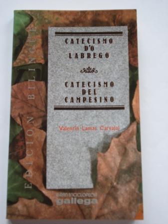 Catecismo d´o labrego / Catecismo del campesino