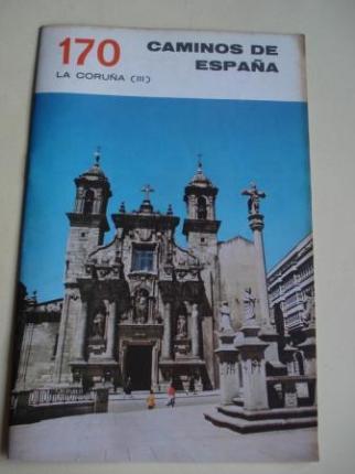 LA CORUÑA (III). Colección Caminos de España, nº 170 - Ver os detalles do produto