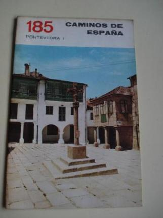 PONTEVEDRA (I) / PONTEVEDRA (II). Colección Caminos de España, nº 185 / nº 186 - Ver os detalles do produto