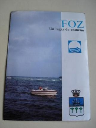 Foz (Lugo). Un lugar de ensueño. Folleto turístico en color - Ver os detalles do produto