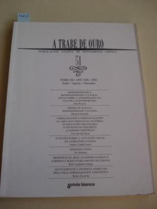 A TRABE DE OURO. PUBLICACIÓN GALEGA DE PENSAMENTO CRÍTICO. Número 51, Xullo-Agosto-Setembro, 2002 - Ver os detalles do produto