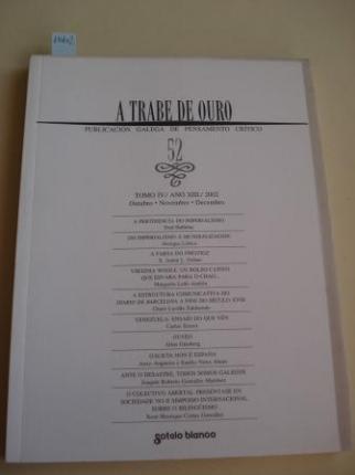 A TRABE DE OURO. PUBLICACIÓN GALEGA DE PENSAMENTO CRÍTICO. Número 52, Outubro-Novembro-Decembro, 2002 - Ver os detalles do produto