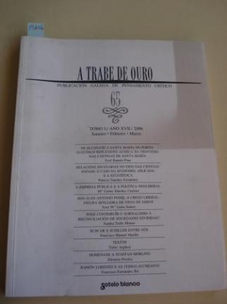 A TRABE DE OURO. PUBLICACIÓN GALEGA DE PENSAMENTO CRÍTICO. Número 65, Xaneiro-Febreiro-Marzo, 2006 - Ver os detalles do produto