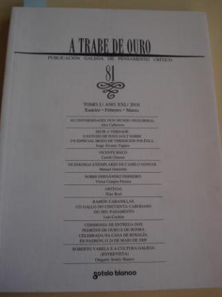 A TRABE DE OURO. PUBLICACIÓN GALEGA DE PENSAMENTO CRÍTICO. Número 81, Xaneiro-Febreiro-Marzo, 2010 - Ver os detalles do produto