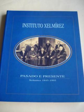 Instituto Xelmírez. Pasado e presente. Xelmírez 1845-1995 - Ver os detalles do produto