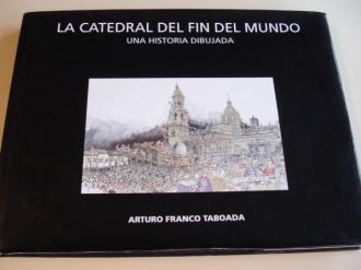 La catedral del fin del mundo. Una histopia dibujada. Con 2 despregables en color de gran tamaño (62 x 47 cm) - Ver os detalles do produto