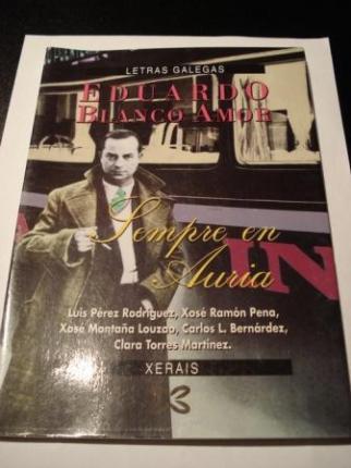 Eduardo Blanco Amor. Sempre en Auria - Ver os detalles do produto