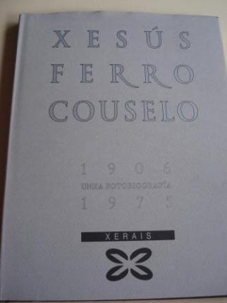 Xesús Ferro Couselo 1906 - 1975. Unha fotobiografía - Ver os detalles do produto