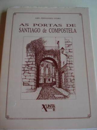 As portas de Santiago de Compostela - Ver os detalles do produto