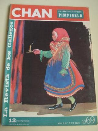 Revista CHAN. La Revista de los Gallegos. Revista Quincenal. 22 de abril de 1969. Año I. Nº 5 - Ver os detalles do produto