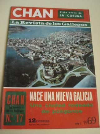 Revista CHAN. La Revista de los Gallegos. Revista Quincenal. I quincena de noviembre, 1969. Año I. Nº 17 - Ver os detalles do produto