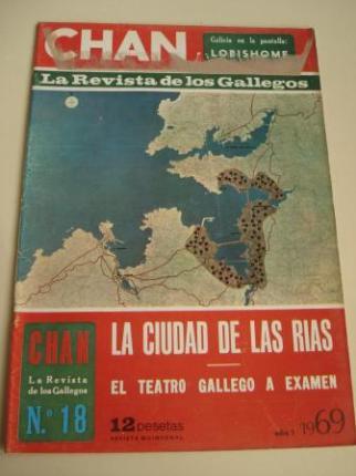 Revista CHAN. La Revista de los Gallegos. Revista Quincenal. I quincena de noviembre, 1969. Año I. Nº 18 - Ver os detalles do produto