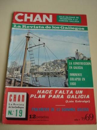 Revista CHAN. La Revista de los Gallegos. Revista Quincenal. I quincena de diciembre, 1969. Año I. Nº 19 - Ver os detalles do produto