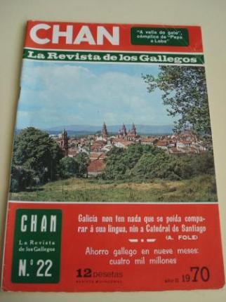 Revista CHAN. La Revista de los Gallegos. Revista Quincenal. II quincena de enero, 1970. Año II. Nº 22 - Ver os detalles do produto