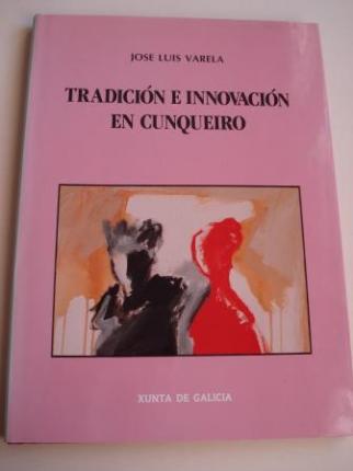 Tradición e innovación en Cunqueiro (Texto en español) - Ver os detalles do produto