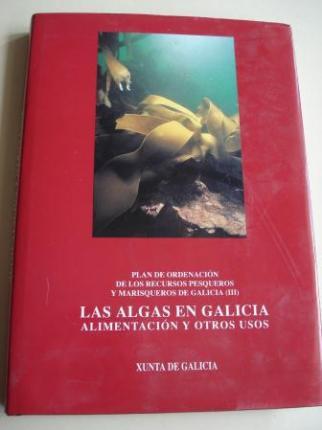 Las algas en Galicia. Alimentación y otros usos. Plan de Ordenación de los Recursos Pesqueros y Marisqueros de Galicia (III) - Ver os detalles do produto