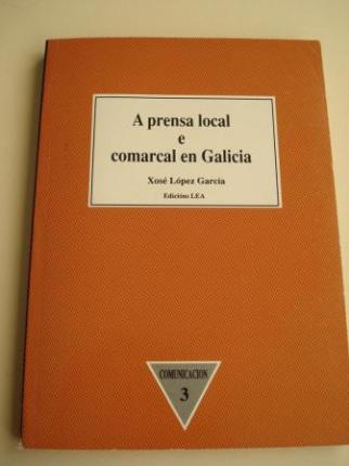A prensa local e comarcal en Galicia - Ver os detalles do produto