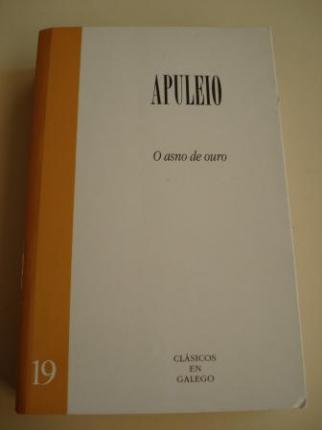 O asno de ouro (Versión bilingüe latín-galego). Tradución Estrella Fernández Graña - Ver os detalles do produto