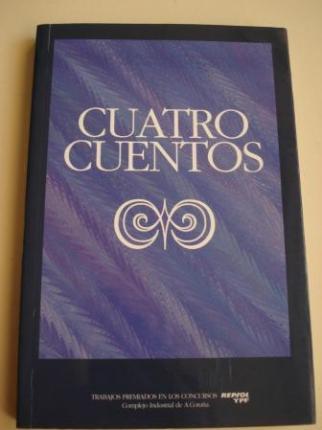Cuatro cuentos. Volumen 3. Cuentos premiados Concurso REPSOL YPF (1996-1999). 16 relatos (8 en galego / 8 en castelán) - Ver os detalles do produto
