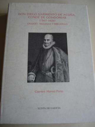Don Diego Sarmiento de Acuña, Conde de Gondomar (1567-1626). Erudito, mecenas y bibliófilo - Ver os detalles do produto