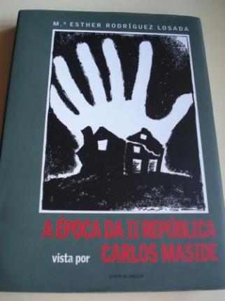 A época da II República vista por Carlos Maside - Ver os detalles do produto