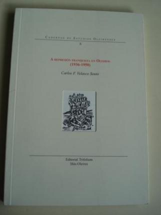 A represión franquista en Oleiros (1936-1950). Cadernos de Estudios Oleirenses, X (Galicia) - Ver os detalles do produto