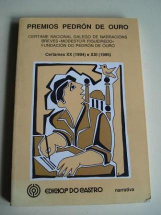 Premios Pedrón de Ouro. Certame Nacional Galego de Narracións Breves Modesto R. Figueiredo. Certames XVI (1990) e XVII (1991).  - Ver os detalles do produto