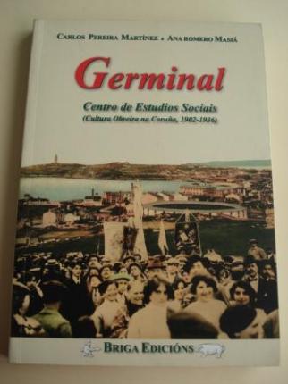 GERMINAL. Centro de Estudios Sociais (Cultura Obreira na Coruña, 1902-1936) - Ver os detalles do produto