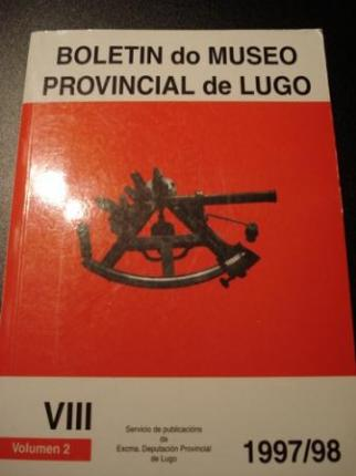 Boletín do Museo Provincial de Lugo. VIII. Vol. 2/ 1997-1998 - Ver os detalles do produto