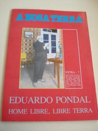 Eduardo Pondal. Home libre, libre Terra. A Nosa Terra. Extra-7 - Ver os detalles do produto