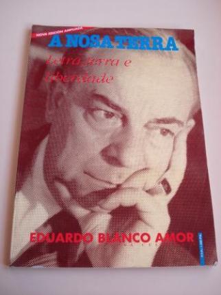 Eduardo Blanco Amor. Letra, terra e liberdade - Ver os detalles do produto