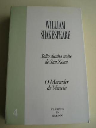 Soño dunha noite de San Xoan / O Mercader de Venecia. Texto bilingüe inglés-galego - Ver os detalles do produto