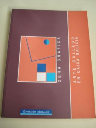 Arte gallego en Caixa Galicia. Obra gráfica. Catálogo Exposición Lugo, octubre, 1993 - Ver os detalles do produto