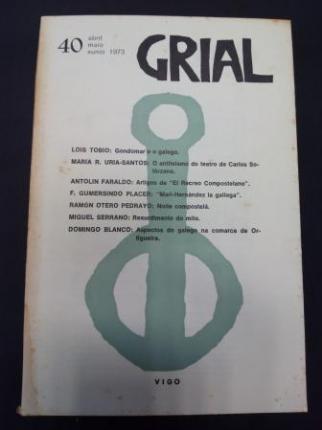 GRIAL. Revista Galega de Cultura. Número 40. Abril, maio, xuño, 1973 - Ver os detalles do produto