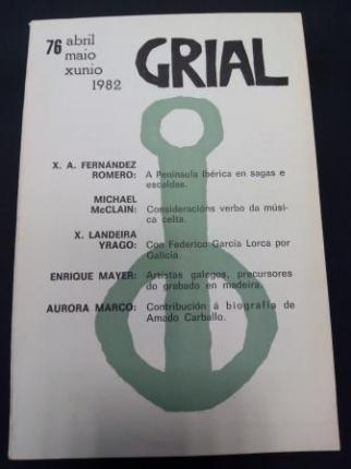 GRIAL. Revista Galega de Cultura. Número 76. Abril, maio, xuño, 1982 - Ver os detalles do produto