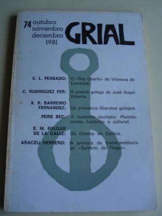 GRIAL. Revista Galega de Cultura. Número 74. Outubro, Novembro, Decembro, 1981 (Claudio Rodríguez Fer: A poesía galega de José Ángel Valente) - Ver os detalles do produto