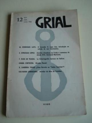 GRIAL. Revista Galega de Cultura. Número 12. Abril, maio, xuño, 1966 - Ver os detalles do produto