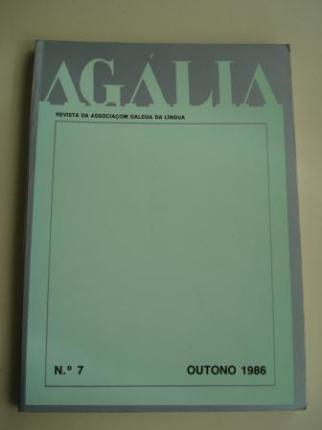 AGÁLIA. Revista da Associoçom Galega da Língua. Número 7 - Outono, 1986 - Ver os detalles do produto