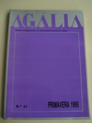 AGÁLIA. Revista da Associoçom Galega da Língua. Número 41- Primavera, 1995 - Ver os detalles do produto