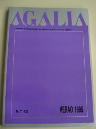 AGÁLIA. Revista da Associoçom Galega da Língua. Número 42- Verao, 1995 - Ver os detalles do produto