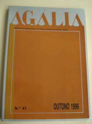 AGÁLIA. Revista da Associoçom Galega da Língua. Número 47- Outono, 1996 - Ver os detalles do produto