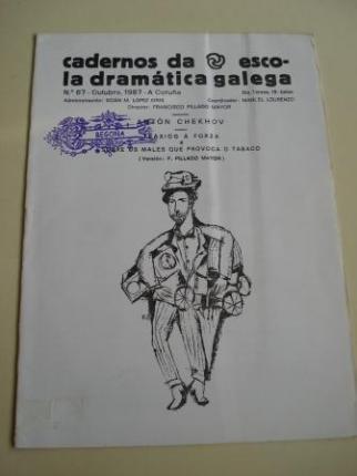 Cadernos da Escola Dramática Galega. Nº 67. Outubro, 1987. Tráxico á forza / Sobre os males que provoca o tabaco - Ver os detalles do produto