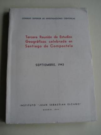 Tercera Reunión de Estudios Geográficos celebrada en Santiago de Compostela. Septiembre, 1943 - Ver os detalles do produto