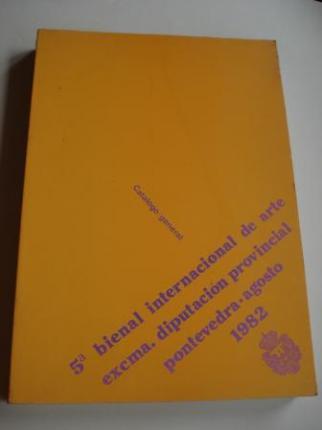 5ª BIENAL INTERNACIONAL DE ARTE. EXCMA. DIPUTACIÓN PROVINCIAL. Pontevedra, agosto, 1982 - Ver os detalles do produto