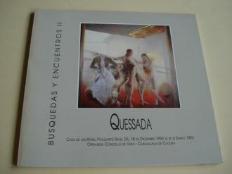 QUESSADA. Búsquedas y encuentros II. Catálogo Exposición Casa de las Artes. Vigo, 1992 - 1993 - Ver os detalles do produto