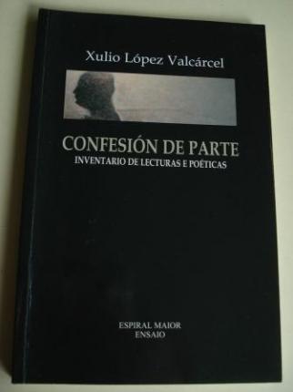 Confesión de parte. Inventario de lecturas e póeticas - Ver os detalles do produto