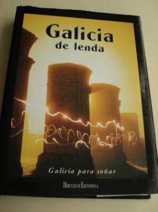 Galicia de lenda. Galicia para soñar. Volume 8 (Selección de lendas: X. M. González Reboredo / M. Vilar Álvarez) - Ver os detalles do produto